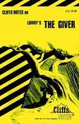Cliffsnotes on Lowry's the Giver