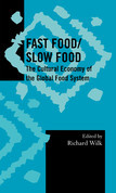 Fast Food/Slow Food: The Cultural Economy of the Global Food System