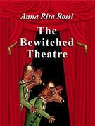 The Bewitched Theatre