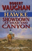 Hawke: Showdown at Dead End Canyon