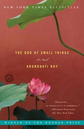 The God of Small Things: A Novel
