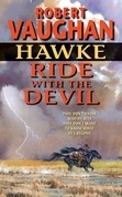 Hawke: Ride With the Devil
