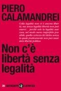 Non c'è libertà senza legalità