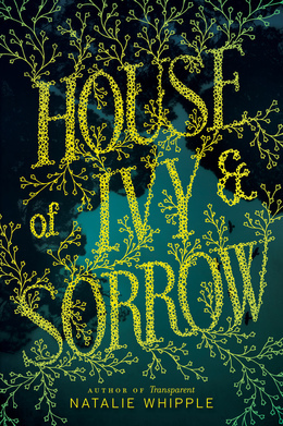 House of Ivy & Sorrow