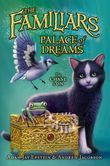 The Familiars #4: Palace of Dreams