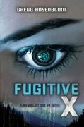 Fugitive X