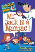 My Weirder School #10: Mr. Jack Is a Maniac!