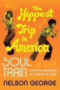 The Hippest Trip in America