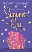 Elizabeth Chandler - Summer in the City