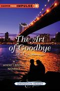 The Art of Goodbye