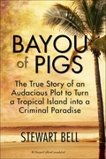 Bayou Of Pigs