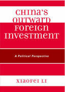 China's Outward Foreign Investment: A Political Perspective