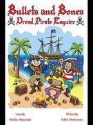 Bullets and Bones: Dread Pirate