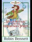Miles Byfar: And the Christmas Spirit