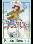 Miles Byfar: And the Christmas Spirit
