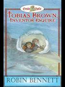 Tobias Brown Inventor Esquire