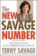 The New Savage Number: How Much Money Do You Really Need to Retire