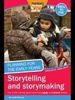 Planning for the Early Years: Storytelling and Storymaking