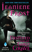 Jeaniene Frost - Destined For an Early Grave