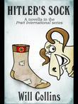 Hitler's Sock: A Novella in the Pratt International Series