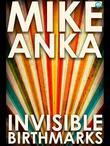 Invisible Birthmarks: Breaking Boundaries