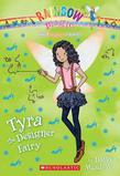 The Fashion Fairies #3: Tyra the Designer Fairy: A Rainbow Magic Book