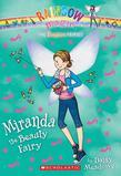 The Fashion Fairies #1: Miranda the Beauty Fairy: A Rainbow Magic Book