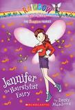 The Fashion Fairies #5: Jennifer the Hairstylist Fairy: A Rainbow Magic Book