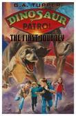 Dinosaur Patrol: The First Journey
