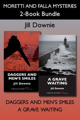 Moretti and Falla Mysteries 2-Book Bundle: Daggers and Men's Smiles / A Grave Waiting