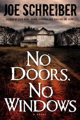 No Doors, No Windows: A Novel