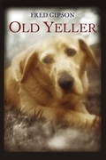 Fred Gipson - Old Yeller