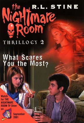 The Nightmare Room Thrillogy #2: What Scares You the Most?