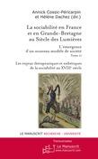 La sociabilité en France et en Grande-Bretagne au siècle des Lumières. Tome 2.