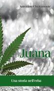 Juana, una storia nell'erba