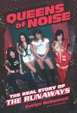 Queens of Noise: The Real Story of the Runaways