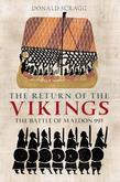 The Return of the Vikings: The Battle of Maldon 991