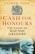 Cash for Honours: The Story of Maundy Gregory