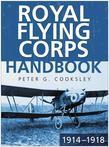 The Royal Flying Corps Handbook 1914-1918