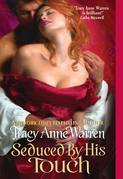 Tracy Anne Warren - Seduced By His Touch