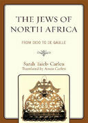 The Jews of North Africa: From Dido to De Gaulle