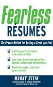 Fearless Resumes: The Proven Method for Getting a Great Job Fast: The Proven Method for Getting a Great Job Fast
