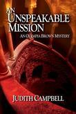 An Unspeakable Mission (Olympia Brown Mysteries #2)