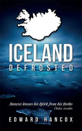 Iceland, Defrosted