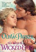 Olivia Parker - To Wed a Wicked Earl