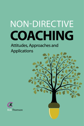 Non-directive Coaching: Attitudes, Approaches and Applications
