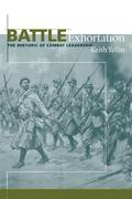 Battle Exhortation: The Rhetoric of Combat Leadership