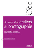 Animer des ateliers de photographie
