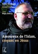 Amoureux de l'Islam, croyant en Jésus
