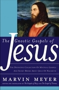 The Gnostic Gospels of Jesus